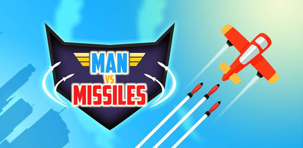 Man Vs. Missiles