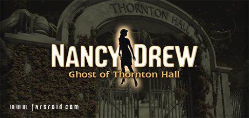 Download Nancy Drew: Ghost of Thornton - Android adventure game