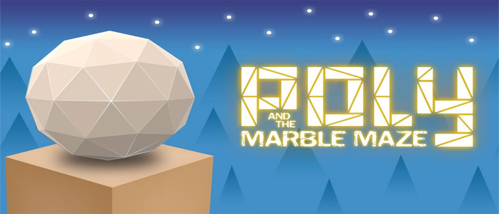 Download Poly & Marble Maze - a special and new puzzle game for Android + Mod