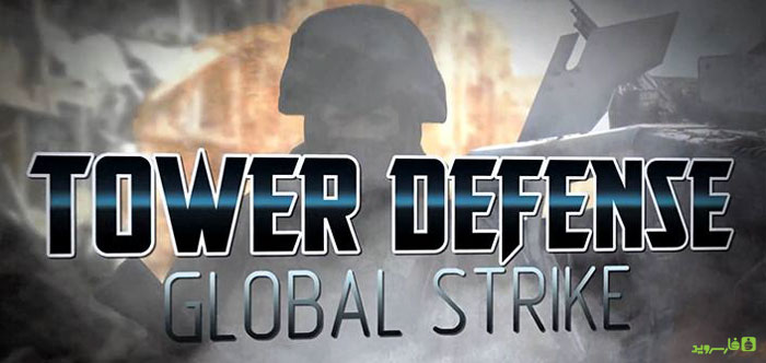 Download TD Global Strike-Tower Defense - Android tower defense game + data