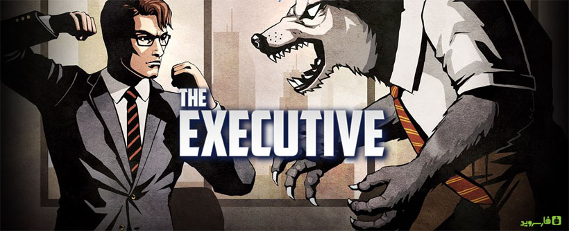 Download The Executive - a great game for Android CEO + mode + data