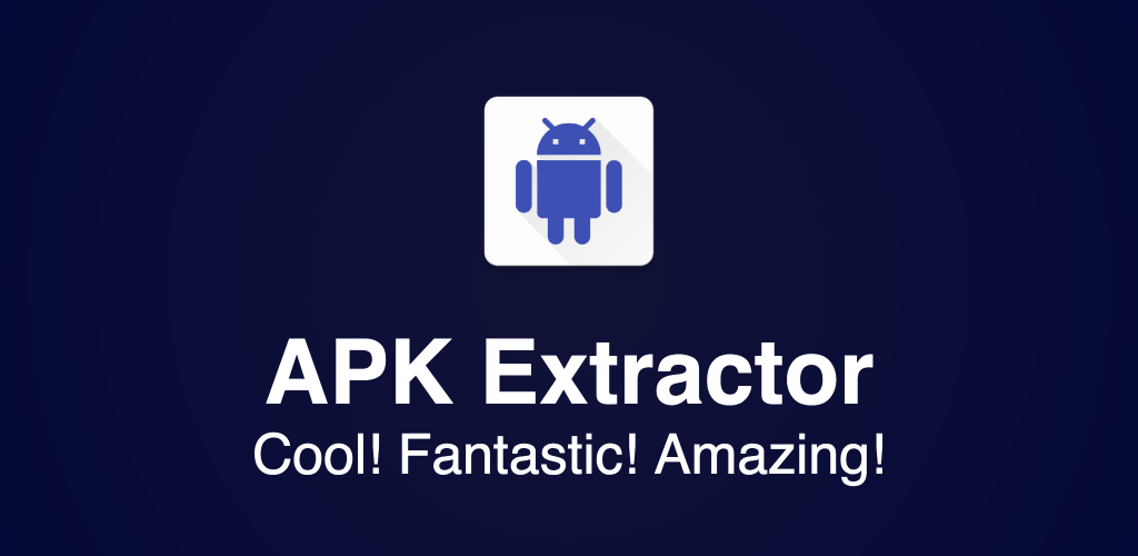APK Extractor - Creator Full