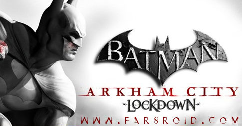 Download Batman: Arkham City Lockdown 1.0.1 - Batman game Android + data
