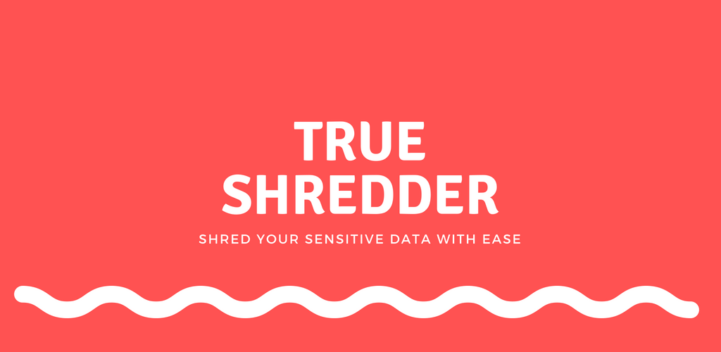 True Shredder -Permanent Mobile Data Deletion Tool